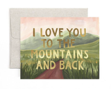 """To the Mountains and Back,"" Blank Greeting Card"