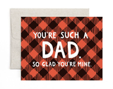 """You're Such a  Dad,"" Blank Greeting Card"