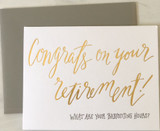 """""""Congrats on your Retirement/Babysitting Hours"""" Blank Greeting Card"""