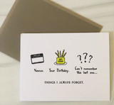 """""""Things I Always Forget, HBD,"""" Blank Greeting Card"""