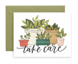 """take care"" Plants, Blank Greeting Card"