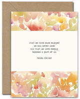 """What We Have Once Enjoyed,"" Blank Greeting Card"