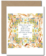 """Where there's hope, there's life,"" Blank Greeting Card"
