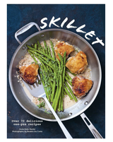 Skillet: Over 70 Delicious One-Pan Recipes SOFT COVER