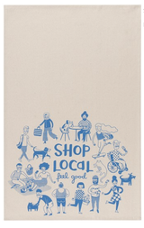 """Shop Local; Feel Good"" Tea Towel"