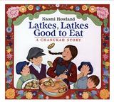 Latkes, Latkes Good to Eat