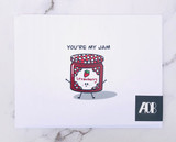 """You're My Jam"" Blank Greeting Card"