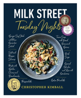 Milk Street: Tuesday Nights--More than 200 Simple Weeknight Suppers that Deliver Bold Flavor, Fast (Hardcover)