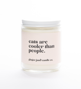 """Cats are Cooler than People,"" Soy Wax Candle, 10oz"