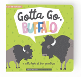 Gotta Go, Buffalo: A silly book of fun goodbye; A Lift-The-Flap Book!