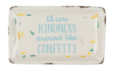 """Throw Kindness Around Like Confetti,"" Beaded Edge Trinket Dish"