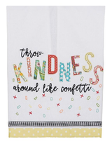 """Throw Kindness Around Like Confetti,"" Embellished Tea Towel"