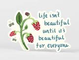 """Beautiful for Everyone,"" Sticker"