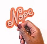 """""""Nope"""" Vinyl Sticker"""