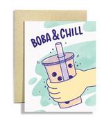 """Boba & Chill"" Blank Greeting Card"