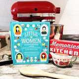PRE-OWNED: The Little Women Cookbook: Tempting Recipes from the March Sisters & Their Friend & Family