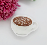 """""""Maybe Coffee is Addicted to Me,"""" Vinyl Sticker"""