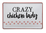 """Crazy Chicken Lady"" Enameled Sign"
