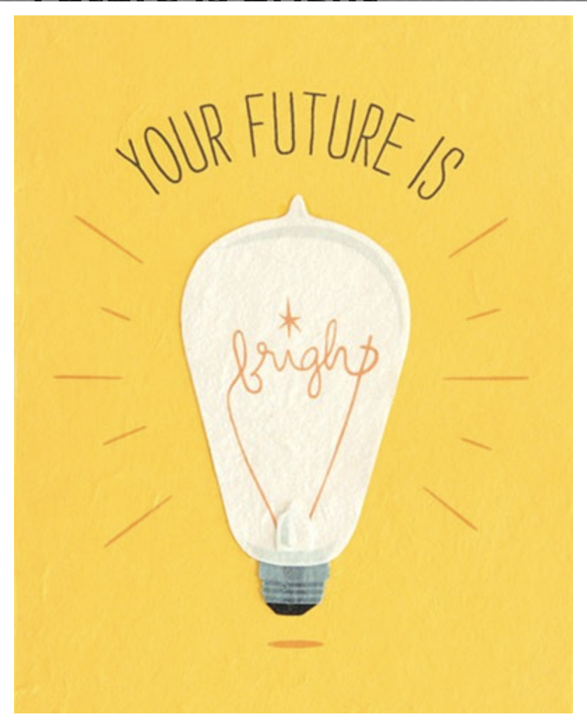"""""""Future is Bright,"""" Blank Greeting Card"""