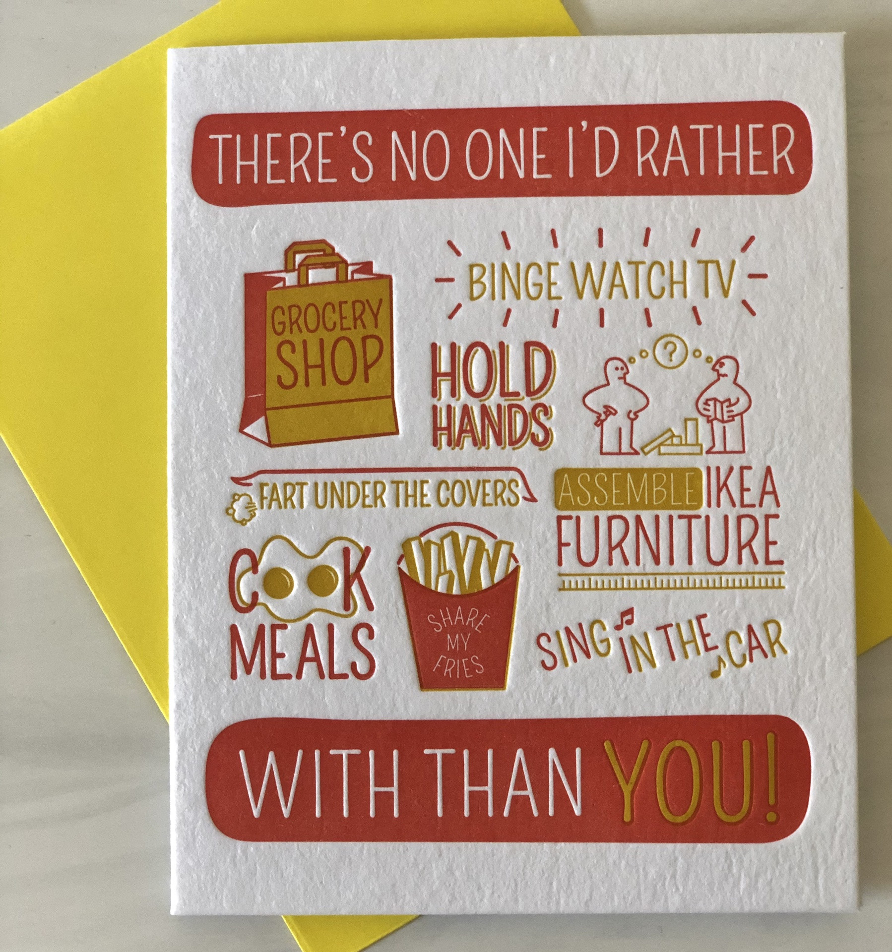 """""""No One I'd Rather..."""" Blank Greeting Card"""