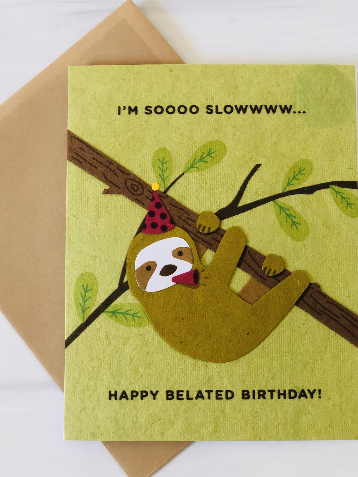 Sloth Belated Birthday, Blank Greeting Card