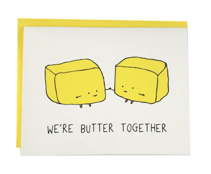 """""""Butter Together,"""" Blank Greeting Card"""