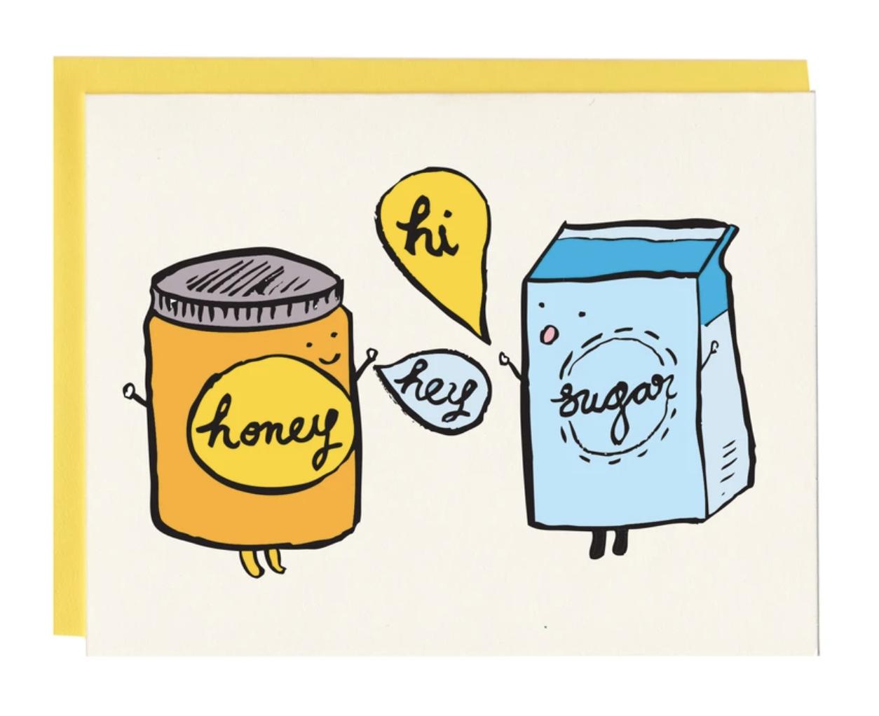 """Hi Honey/Hey Sugar,"" Blank Greeting Card"