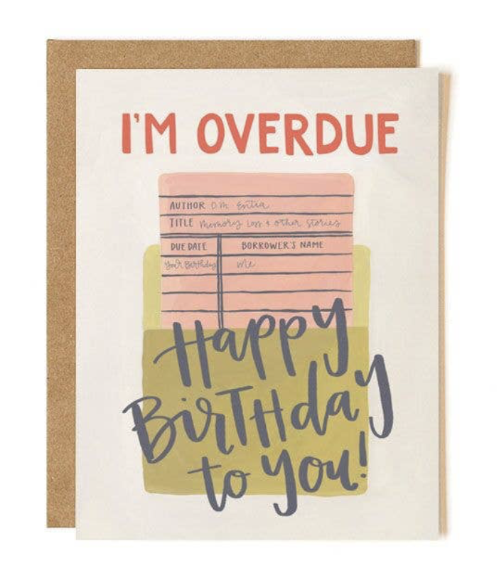 Overdue Library Birthday, Blank Greeting Card