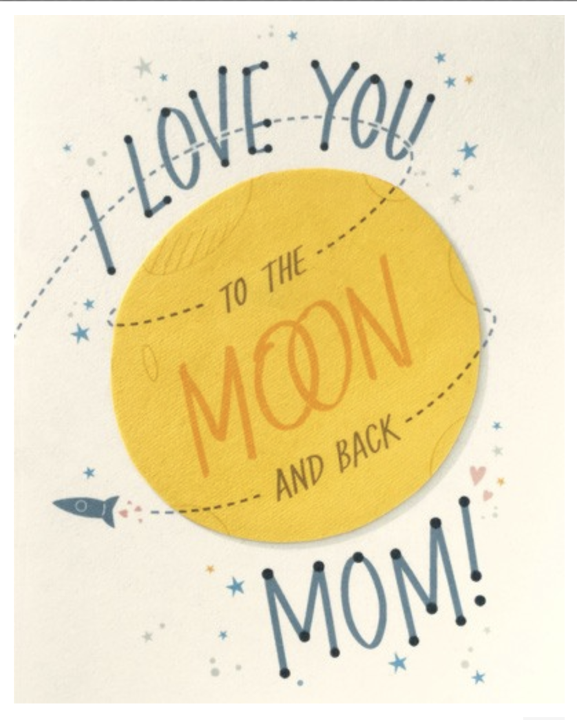 To the Moon and Back, Mom, Blank Greeting Card