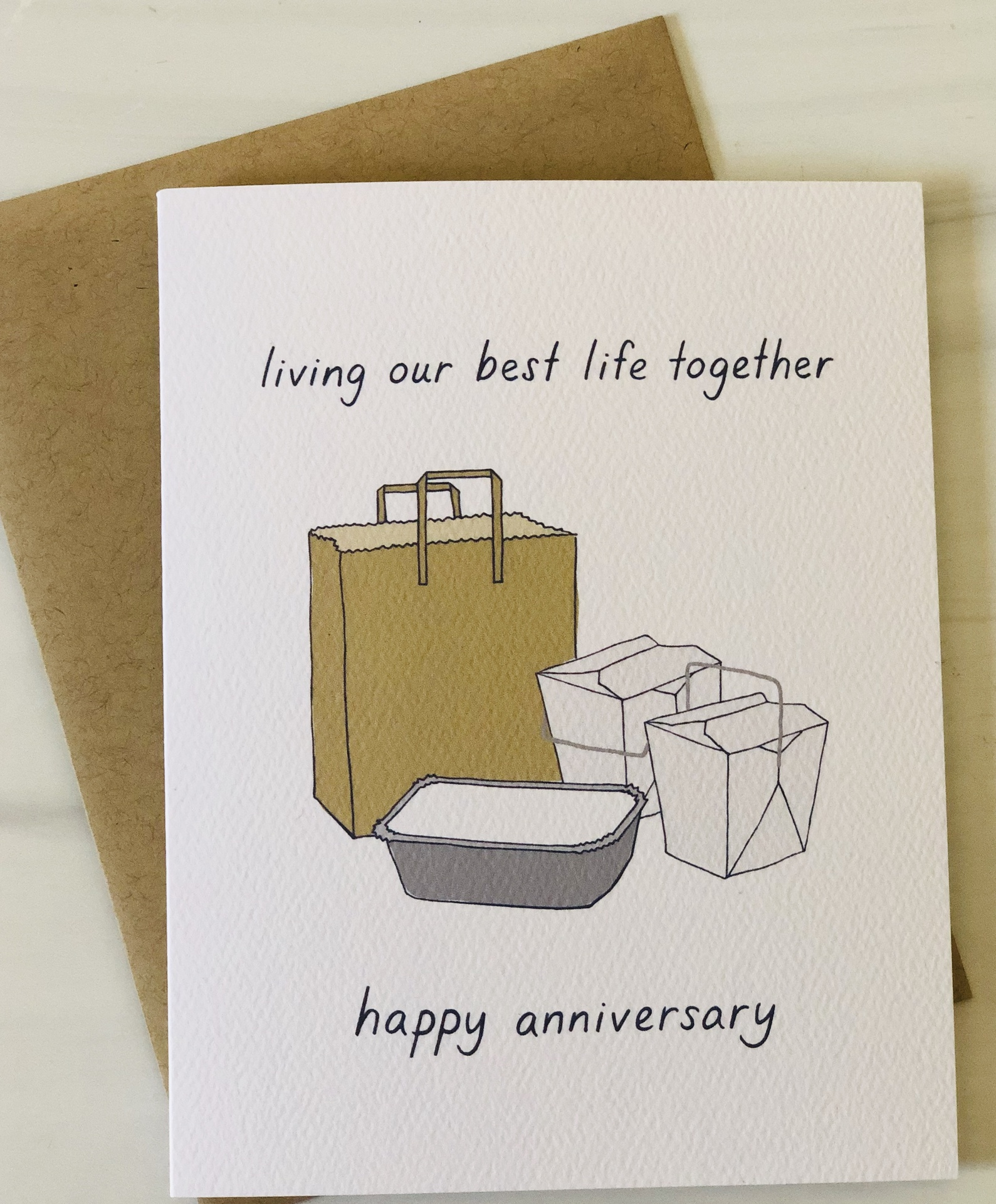 """""""Living Our Best Life"""" Takeout Anniversary, Blank Greeting Card"""