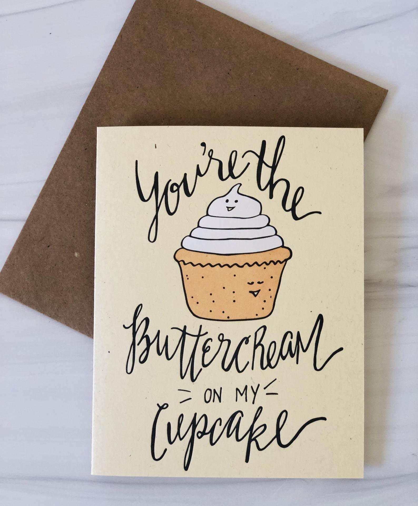 """Buttercream to my Cupcake,"" Blank Greeting Card"