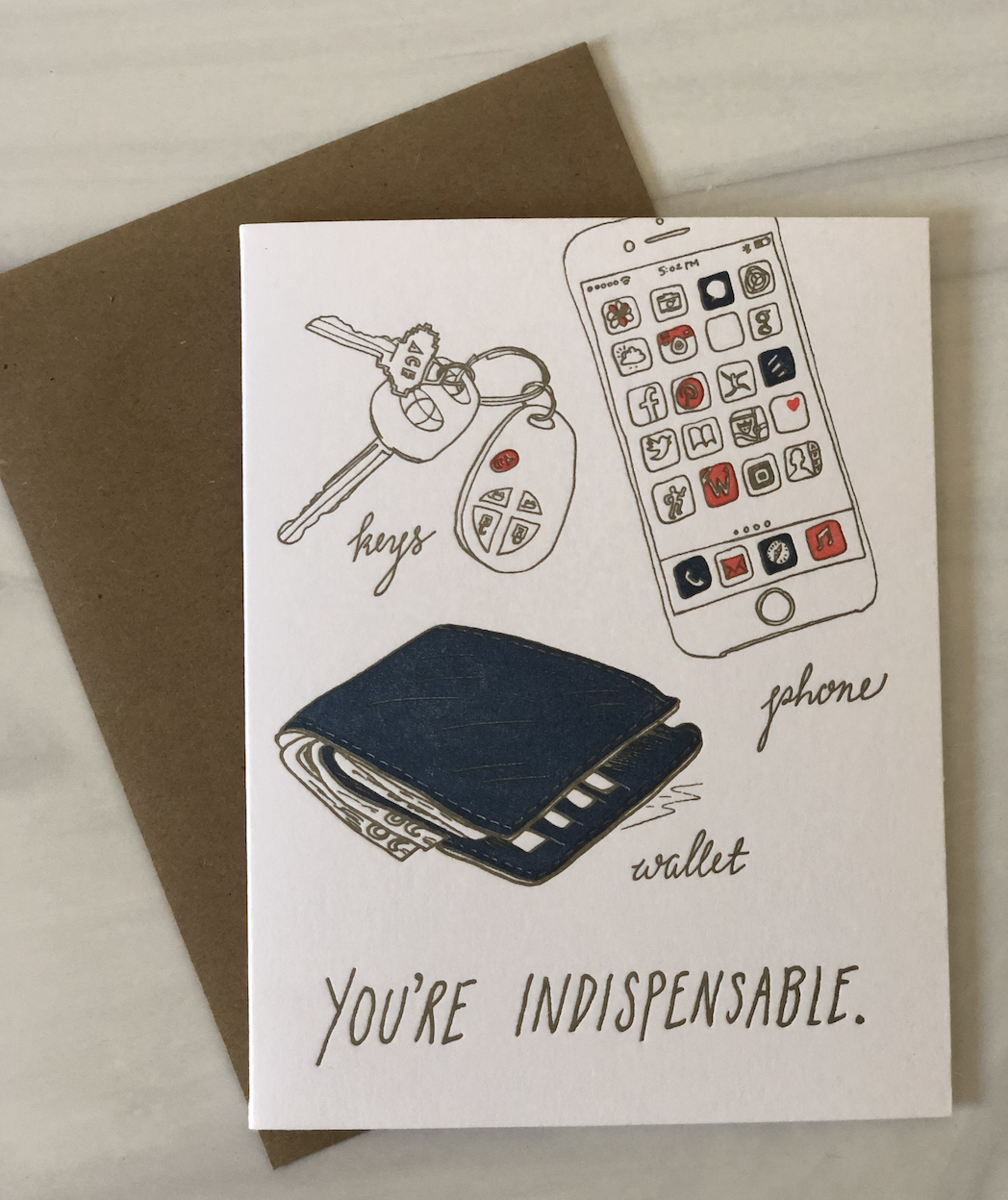 """""""You're Indispensable,"""" Blank Greeting Card"""