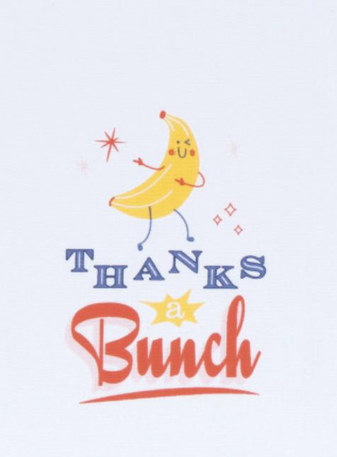 "Cheeky Tea Towel: ""Thanks a Bunch"""