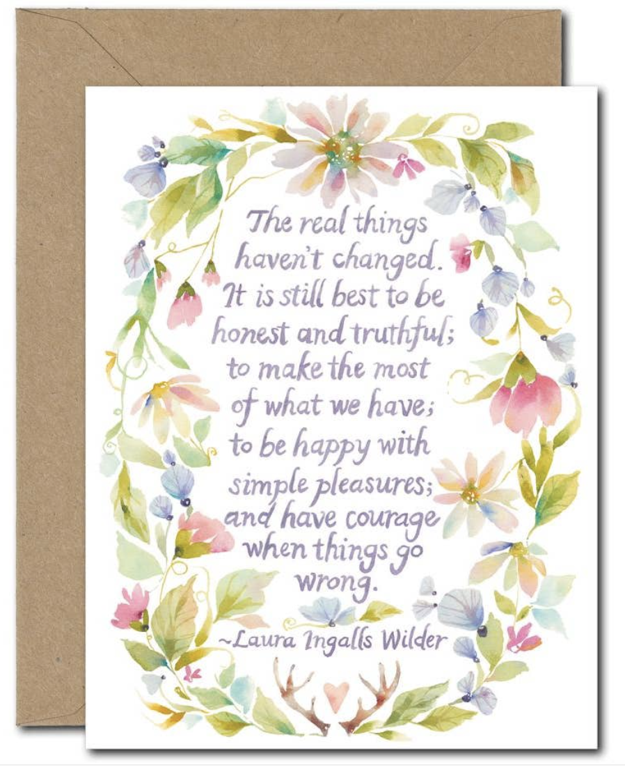 """""""The Real Things Haven't Changed,"""" Blank Greeting Card"""