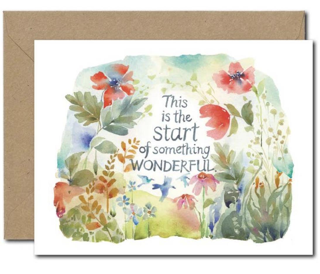 """""""Start of Something Wonderful,"""" Blank Greeting Card"""