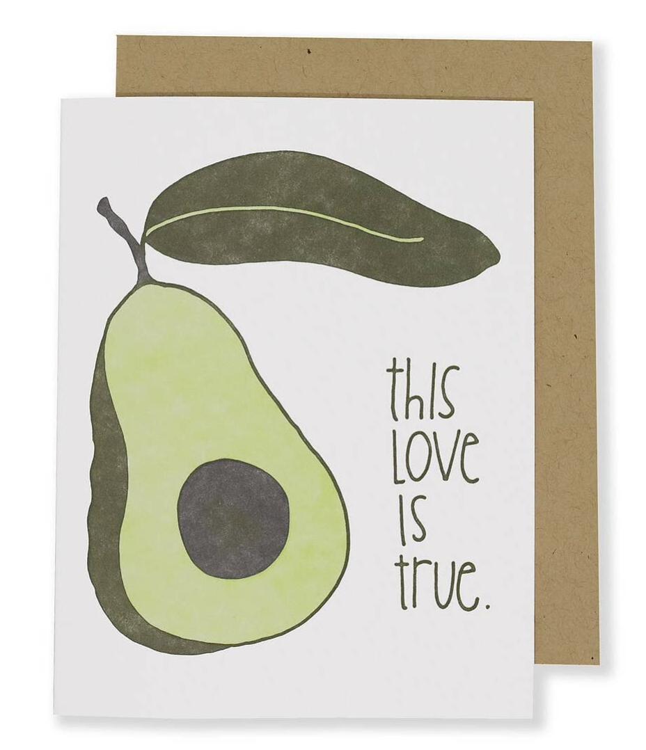 """This Love is True,"" Avocado Blank Greeting Card"
