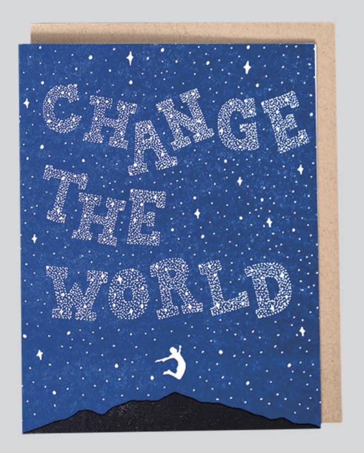 """Change the World,"" Blank Greeting Card"