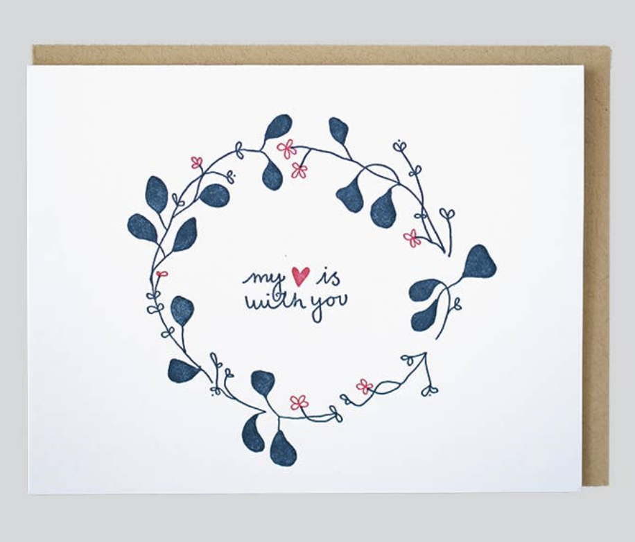 """""""My Heart is With You,"""" Blank Greeting Card"""