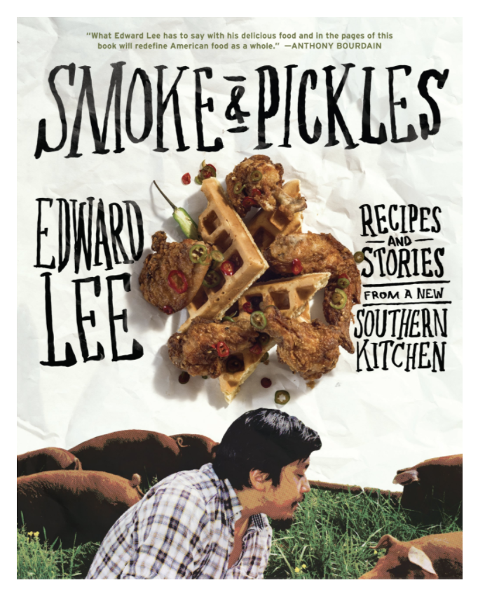 Smoke & Pickles: Recipes and Stories from a New Southern Kitchen (hardcover)