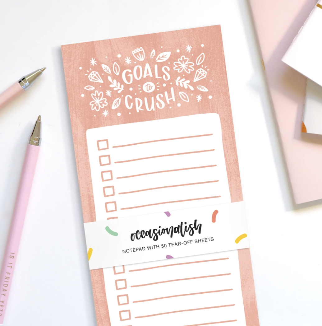 Goals to Crush, Tear-Off Notepad