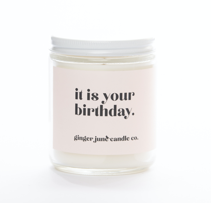 """""""It Is Your Birthday,"""" Coconut Vanilla Soy Wax Candle, 10oz"""