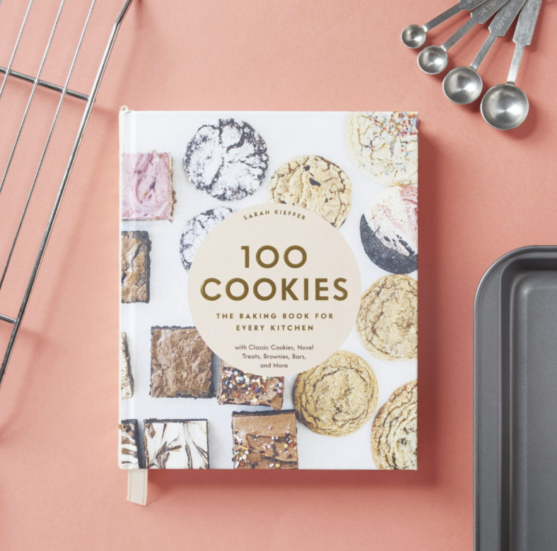 100 Cookies: The Baking Book for Every Kitchen, with Classic Cookies, Novel Treats, Brownies, Bars, and More (Hardcover)