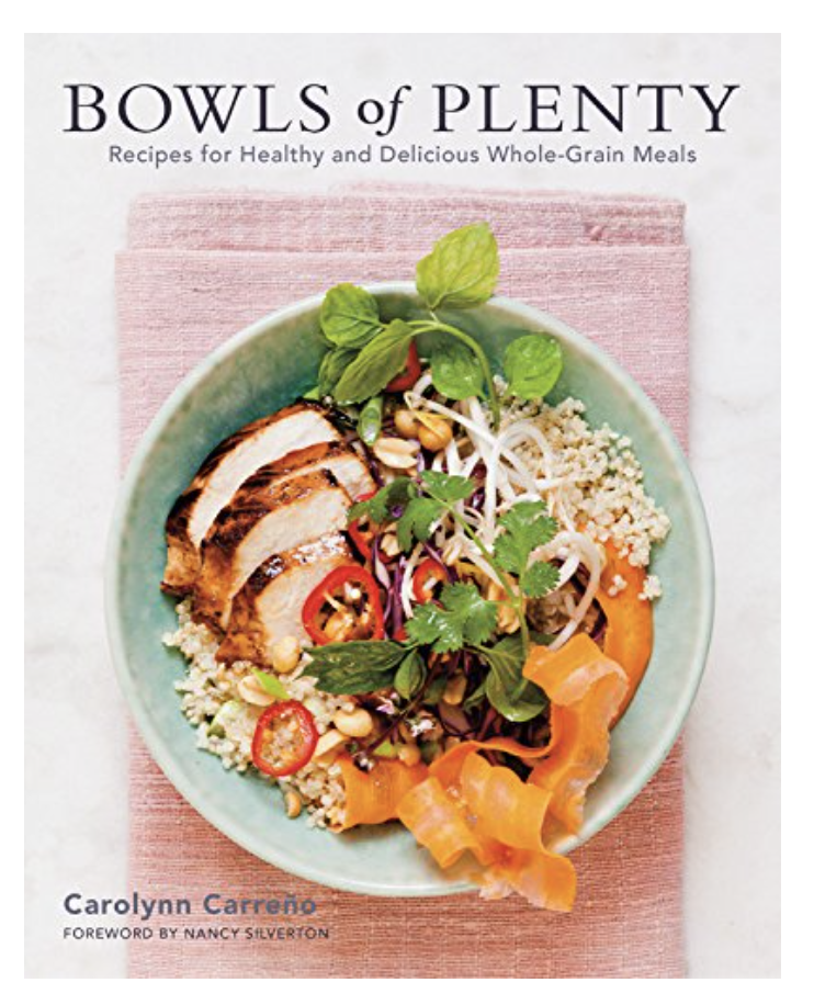 Bowls of Plenty: Recipes for Healthy and Delicious Whole-Grain Meals (Hardcover)
