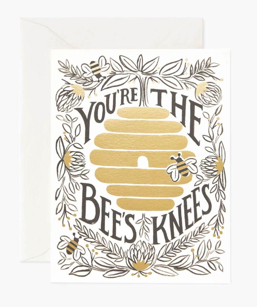 """You're the Bee's Knees,"" Rifle Paper Co. Blank Greeting Card"