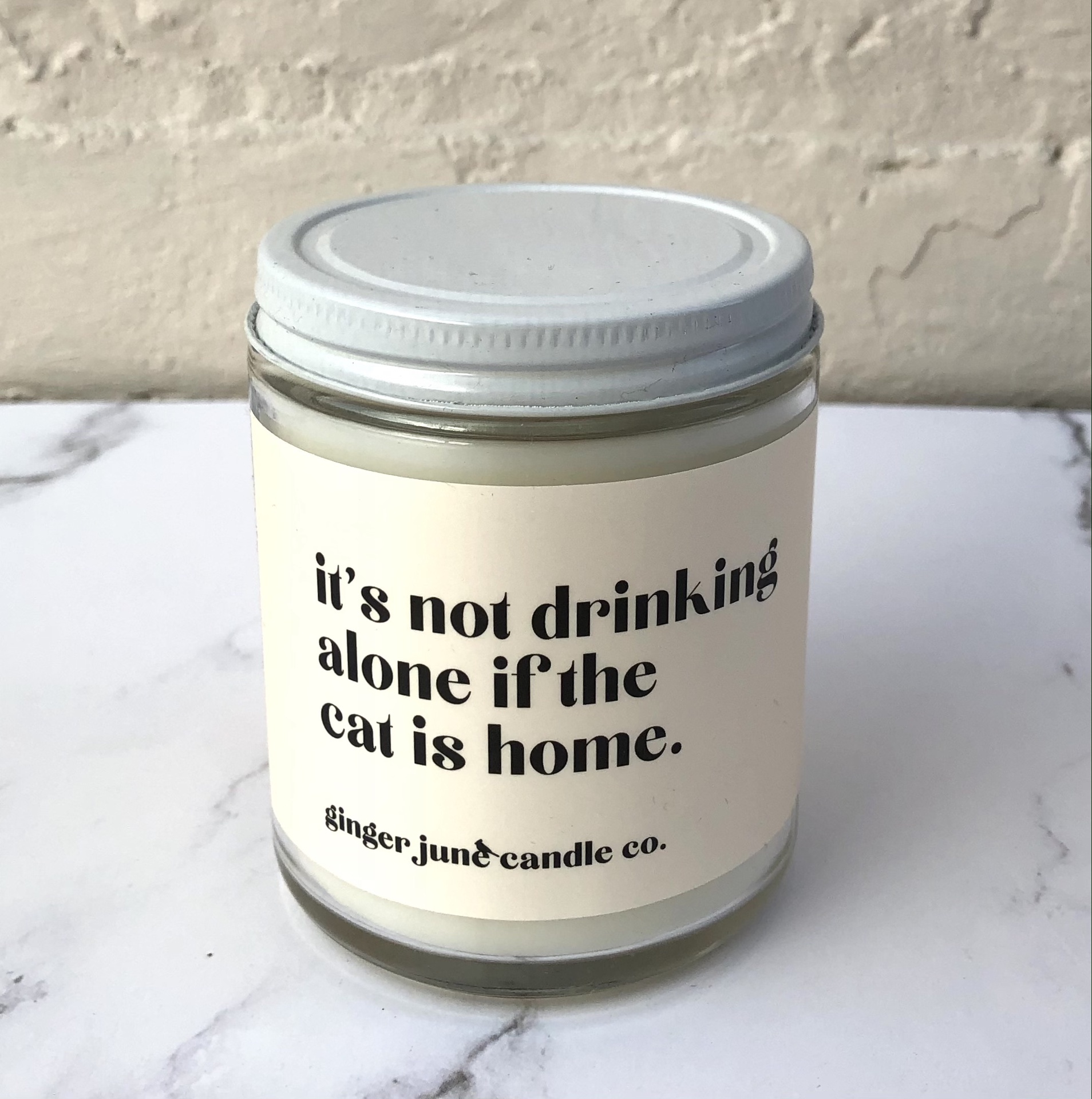 """Not Drinking Alone if the Cat is Home,"" Soy Wax Candle, 10oz"