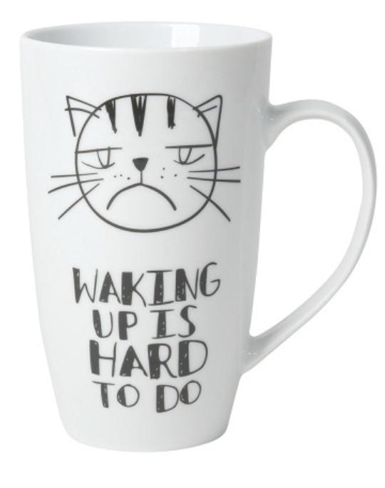 Mug: Waking Up is Hard To Do, 20oz
