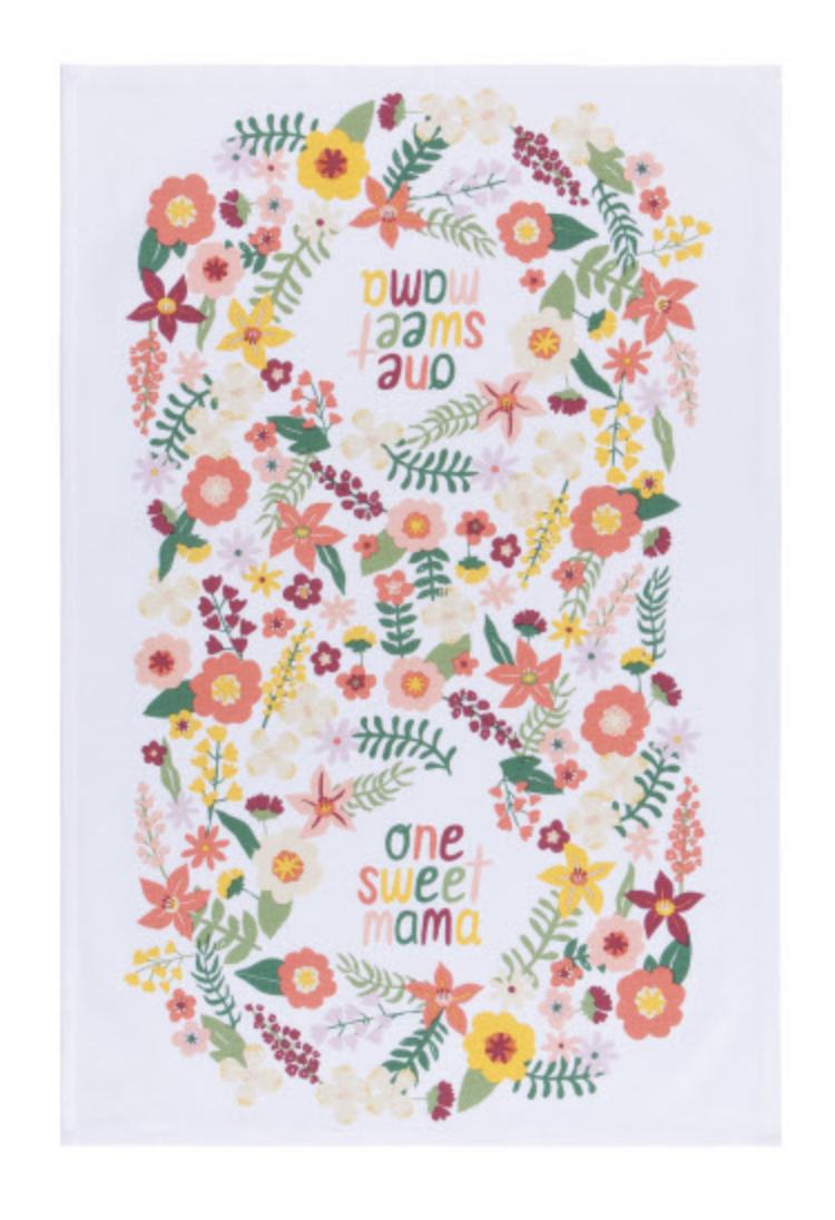 """One Sweet Mama,"" Tea Towel"