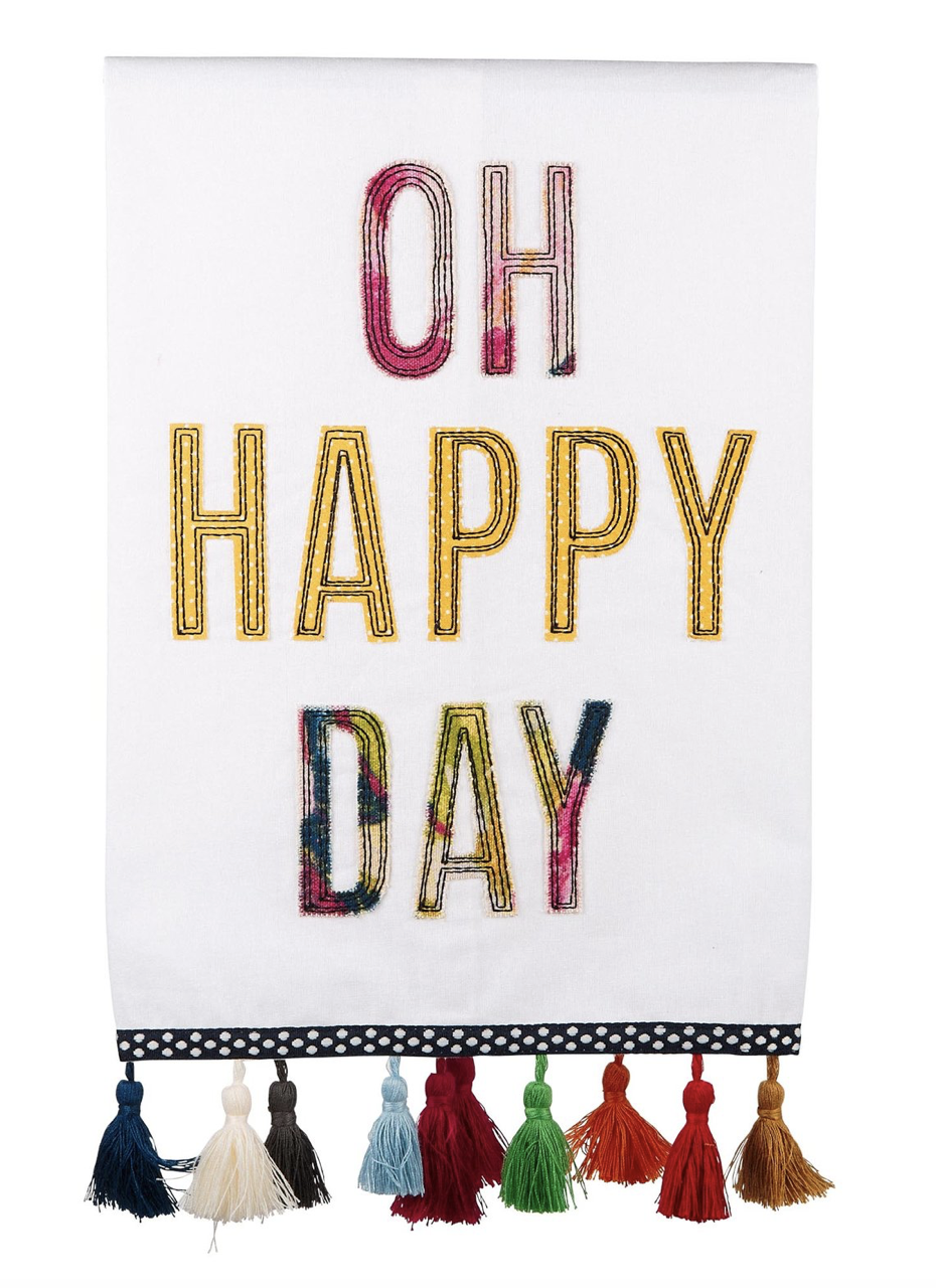 """""""Oh Happy Day,"""" Embellished Tea Towel"""