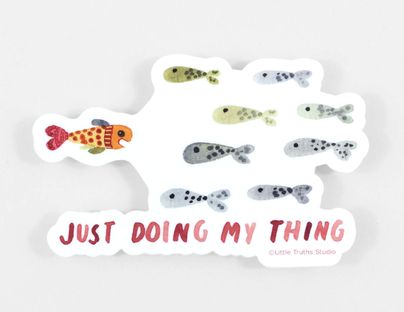 """""""Just Doing My Thing,"""" Sticker"""
