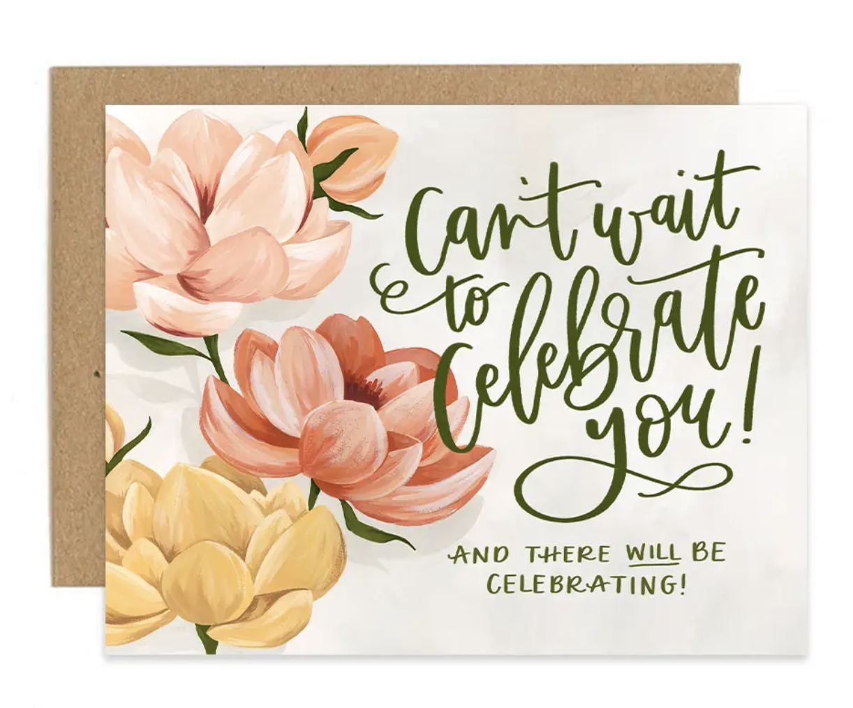 """""""Celebrate You"""" Floral Blank Greeting Card"""